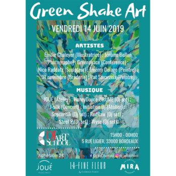 GREEN SHAKE ART, Vendredi 14 juin 2019