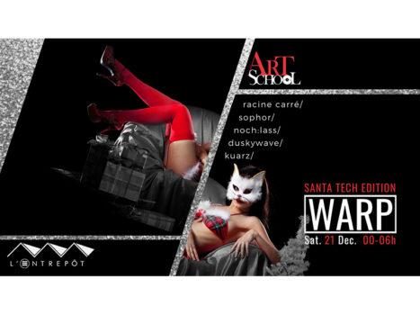 Soirée WARP 21 décembre SANTA TECH Edition