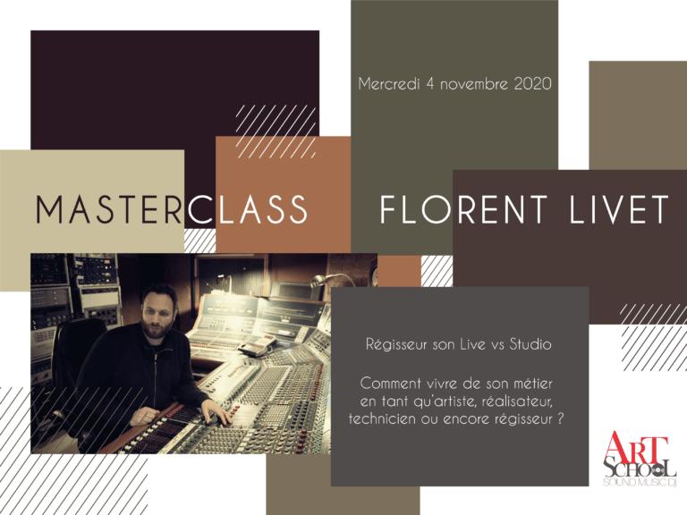 Masterclass Florent Livet (Régisseur son)